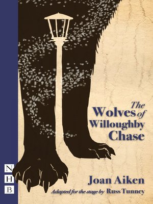 cover image of The Wolves of Willougbhy Chase (stage version)