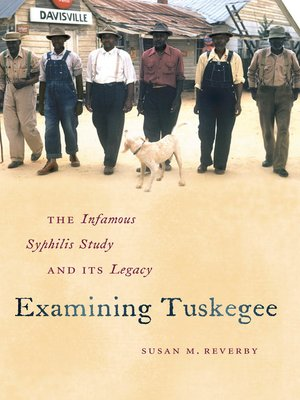 cover image of Examining Tuskegee