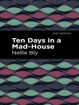cover image of Ten Days in a Mad House