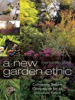 cover image of A New Garden Ethic