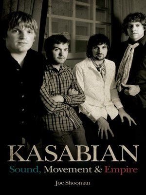 cover image of Kasabian--Sound, Movement & Empire