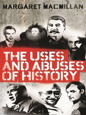 cover image of The Uses and Abuses of History