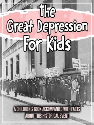 cover image of The Great Depression For Kids