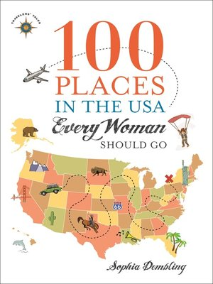 cover image of 100 Places in the USA Every Woman Should Go