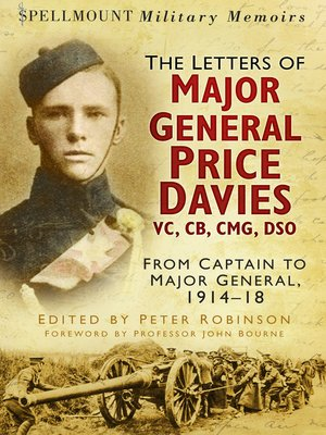 cover image of The Letters of Major General Price Davies VC, CB, CMG, DSO
