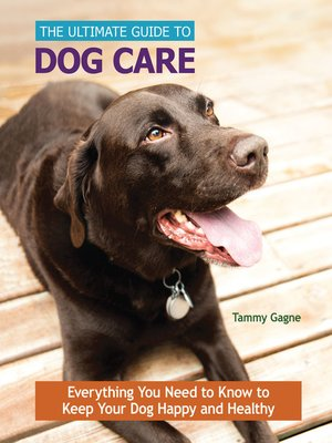cover image of The Ultimate Guide to Dog Care