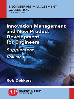 cover image of Innovation Management and New Product Development for Engineers, Volume II