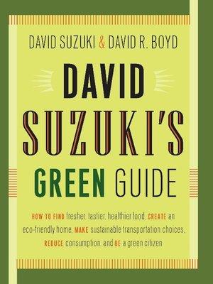 cover image of David Suzuki's Green Guide