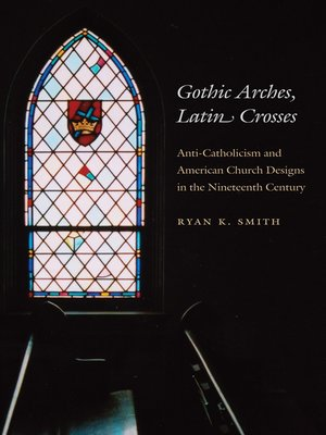 cover image of Gothic Arches, Latin Crosses