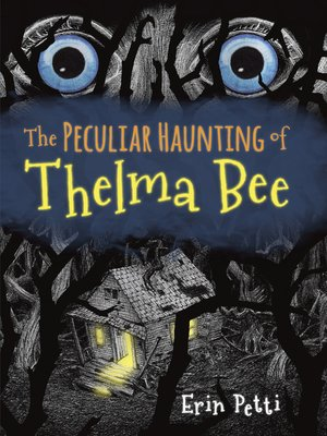 cover image of The Peculiar Haunting of Thelma Bee