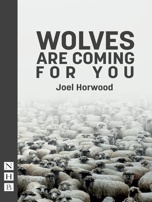 cover image of Wolves Are Coming For You