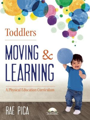 cover image of Toddlers Moving and Learning