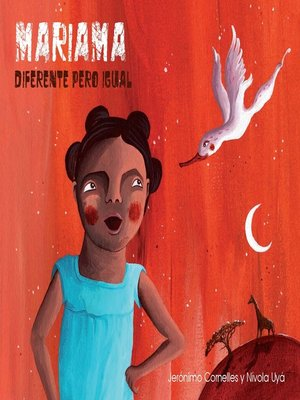 cover image of Mariama--diferente pero igual (Mariama--Different But Just the Same)