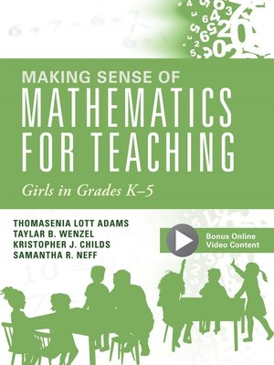 cover image of Making Sense of Mathematics for Teaching Girls in Grades K--5
