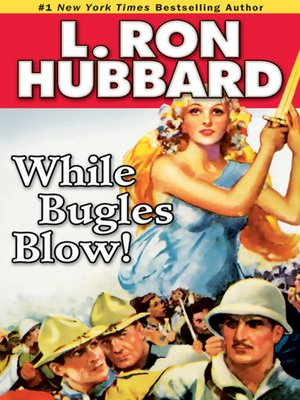 cover image of While Bugles Blow!