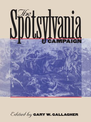 cover image of The Spotsylvania Campaign