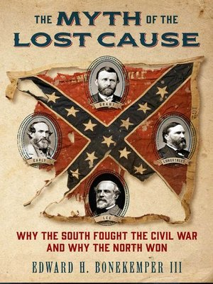cover image of The Myth of the Lost Cause