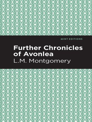 cover image of Further Chronicles of Avonlea