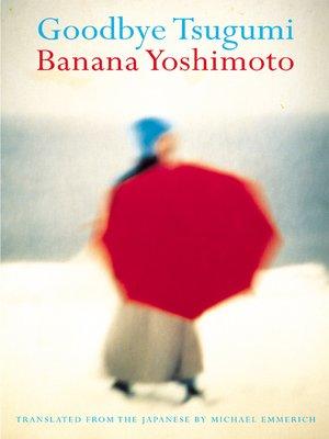 Banana yoshimoto overdrive rakuten overdrive ebooks for Kitchen banana yoshimoto pdf