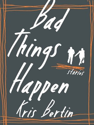 cover image of Bad Things Happen