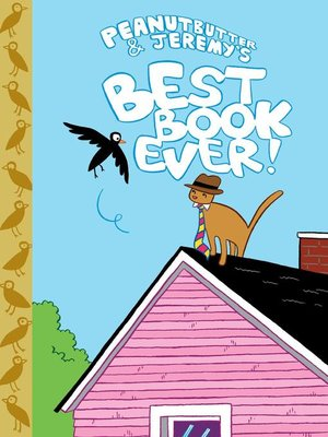 cover image of Peanutbutter & Jeremy's Best Book Ever