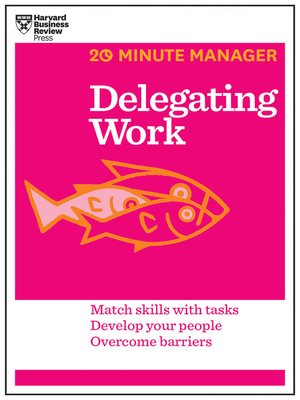 cover image of Delegating Work (HBR 20-Minute Manager Series)