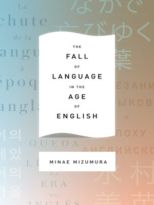 cover image of The Fall of Language in the Age of English