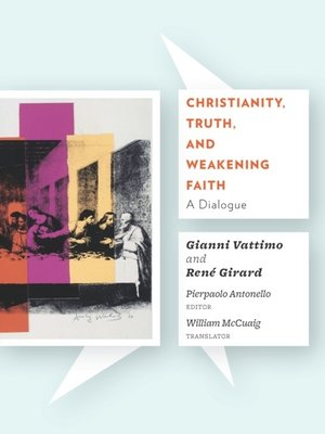 cover image of Christianity, Truth, and Weakening Faith