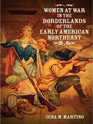 cover image of Women at War in the Borderlands of the Early American Northeast