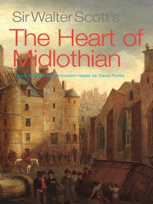 cover image of Sir Walter Scott's the Heart of Midlothian