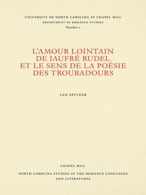 cover image of L'amour lointain de Jaufré Rudel et le sens de la poésie des troubadours