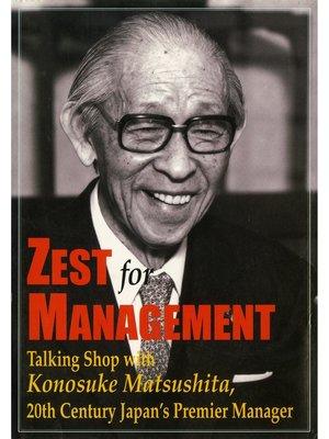 cover image of (英文版)松下幸之助の経営問答 Zest for Management