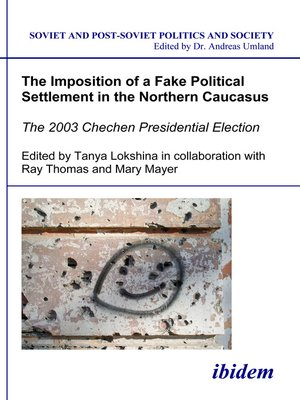 cover image of The Imposition of a Fake Political Settlement in the Northern Caucasus
