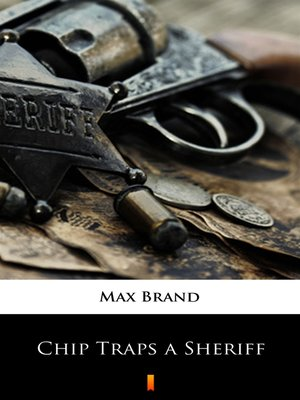 cover image of Chip Traps a Sheriff