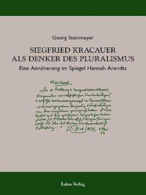 cover image of Siegfried Kracauer als Denker des Pluralismus