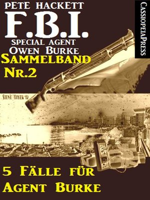 cover image of 5 Fälle für Agent Burke--Sammelband Nr. 2 (FBI Special Agent)