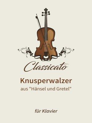 cover image of Knusperwalzer