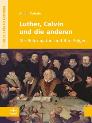 cover image of Luther, Calvin und die anderen