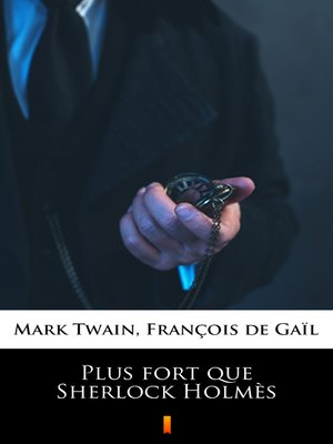 cover image of Plus fort que Sherlock Holmès