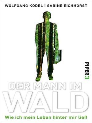 cover image of Der Mann im Wald