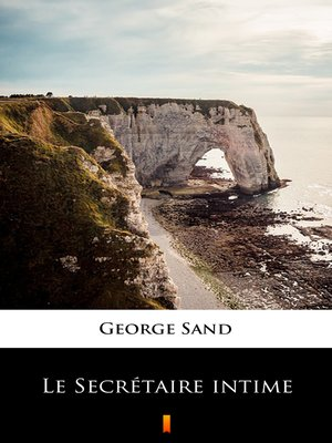 cover image of Le Secrétaire intime