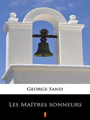 cover image of Les Maîtres sonneurs