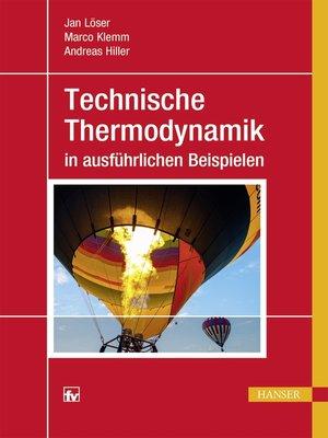 cover image of Technische Thermodynamik in ausführlichen Beispielen