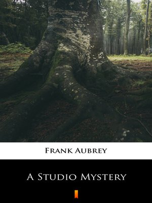 cover image of A Studio Mystery