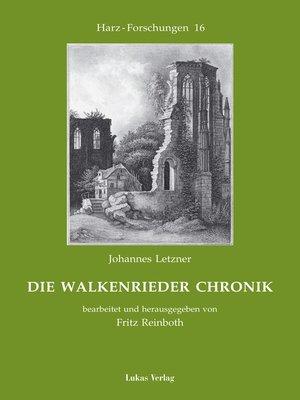 cover image of Die Walkenrieder Chronik