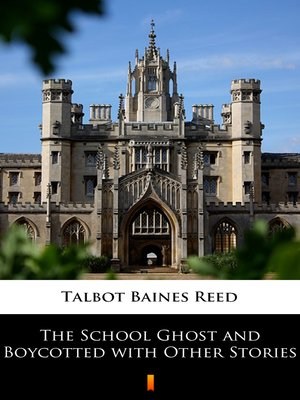 cover image of The School Ghost and Boycotted with Other Stories