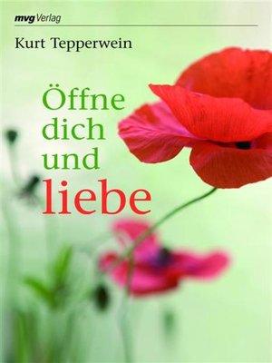 cover image of Öffne dich und liebe