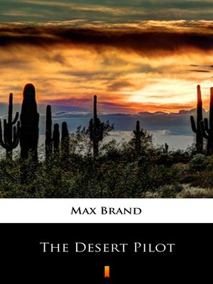 cover image of The Desert Pilot