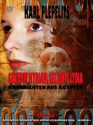 cover image of Geliebte Myriam, geliebte Lydia