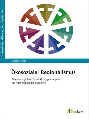 cover image of Ökosozialer Regionalismus
